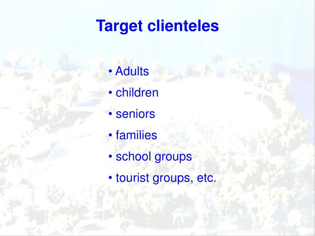 Target clienteles