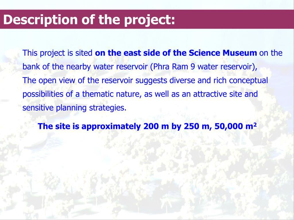 Description of the project:
