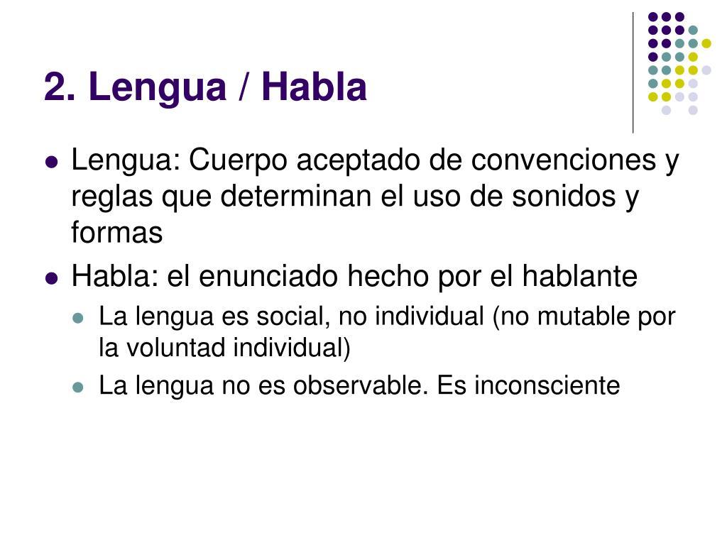 2. Lengua / Habla