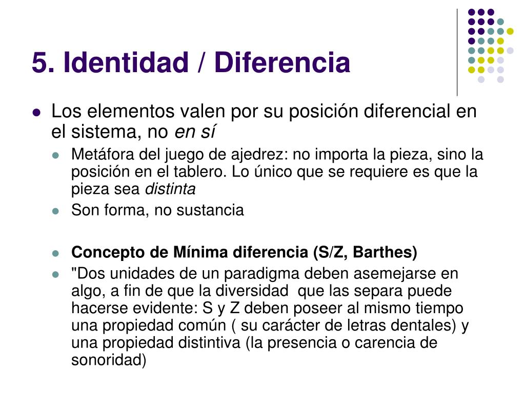 5. Identidad / Diferencia