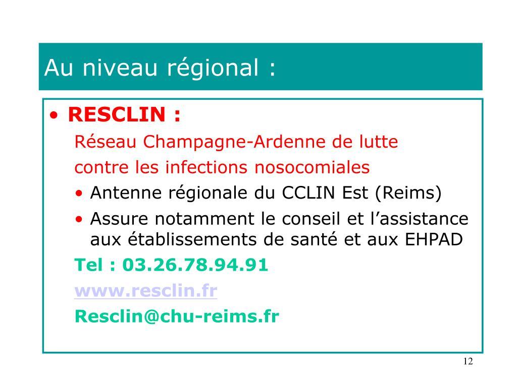 Au niveau régional :