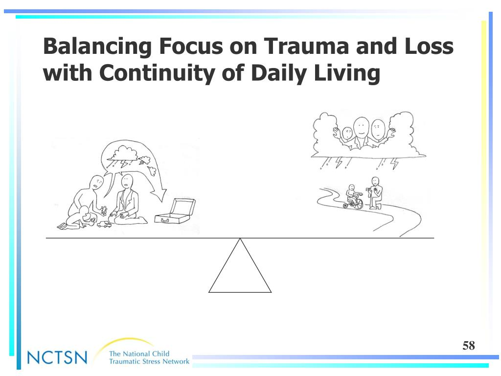 Balancing Focus on Trauma and Loss with Continuity of Daily Living