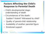 factors affecting the child s response to parental death