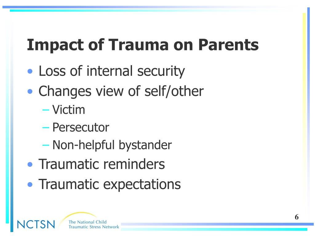 Impact of Trauma on Parents