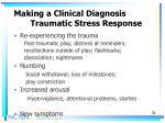 making a clinical diagnosis traumatic stress response