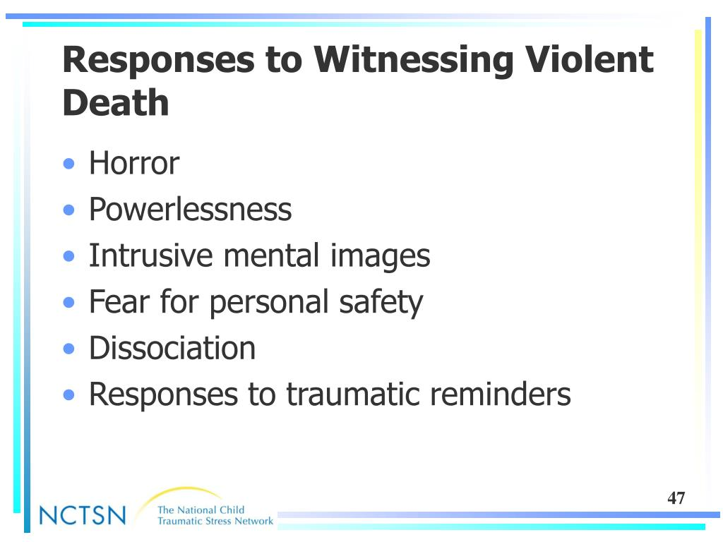 Responses to Witnessing Violent Death