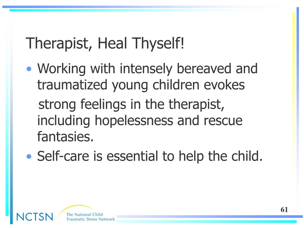 Therapist, Heal Thyself!