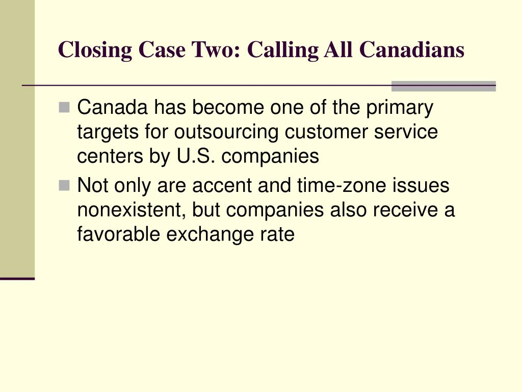 Closing Case Two: Calling All Canadians