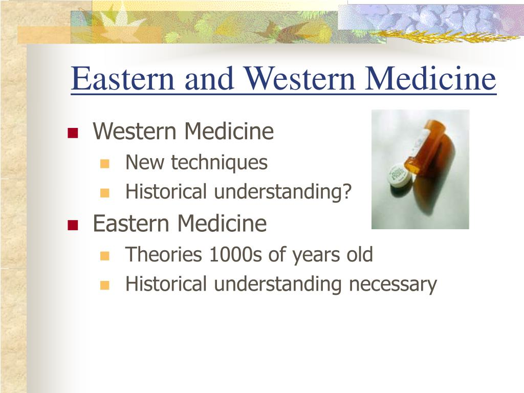 Eastern and Western Medicine