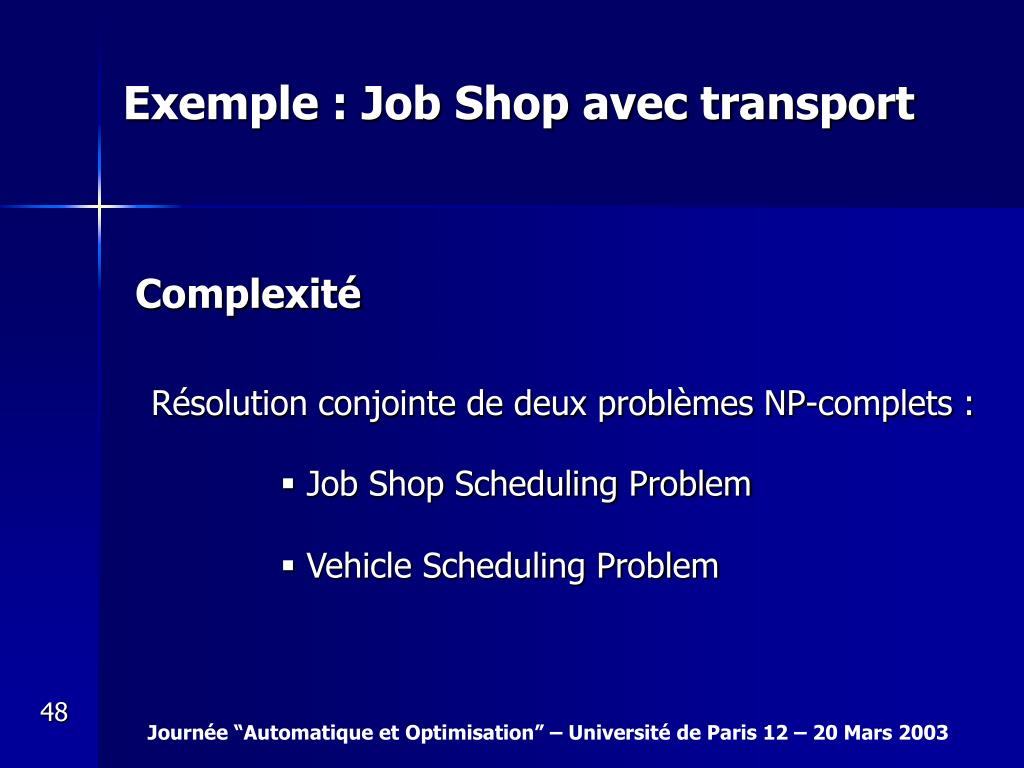 Exemple : Job Shop avec transport