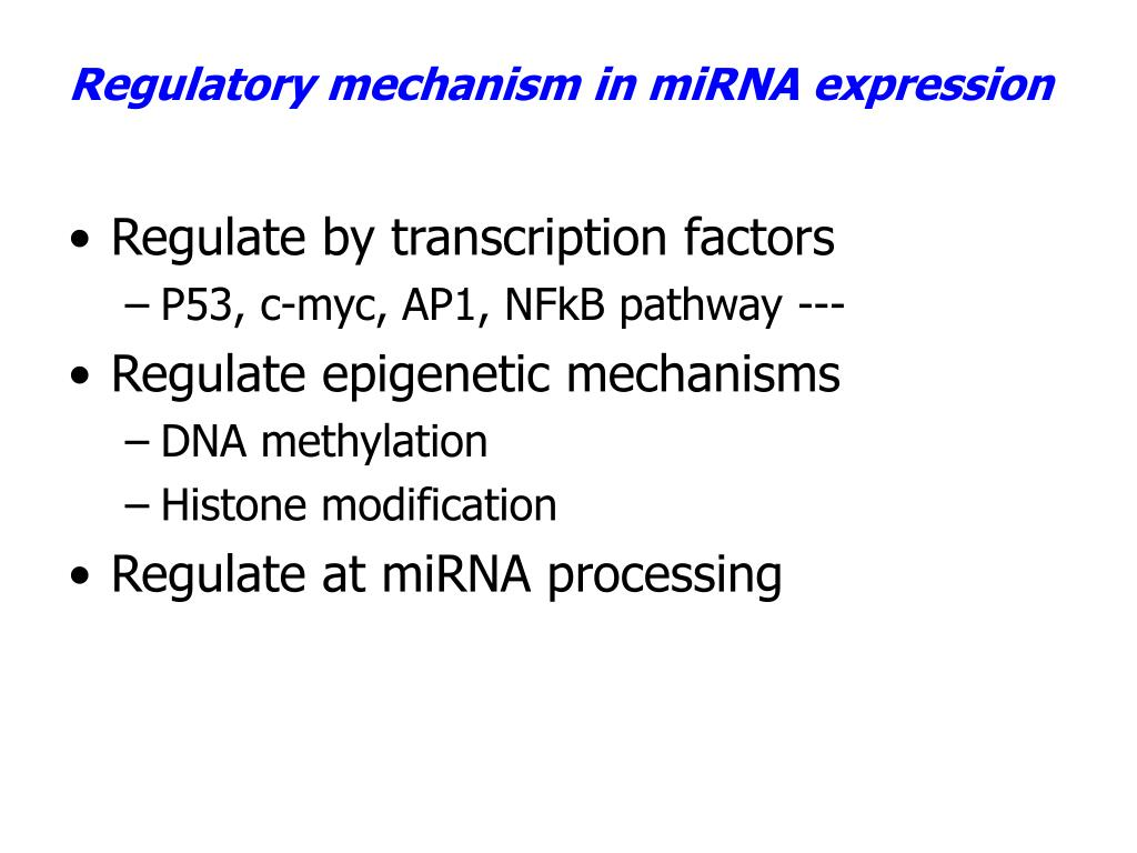 Regulatory mechanism in miRNA expression