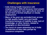 challenges with insurance