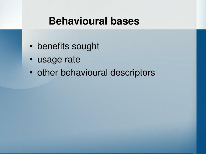 Behavioural bases