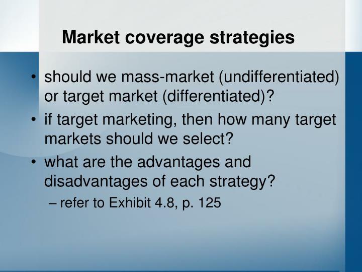 Market coverage strategies