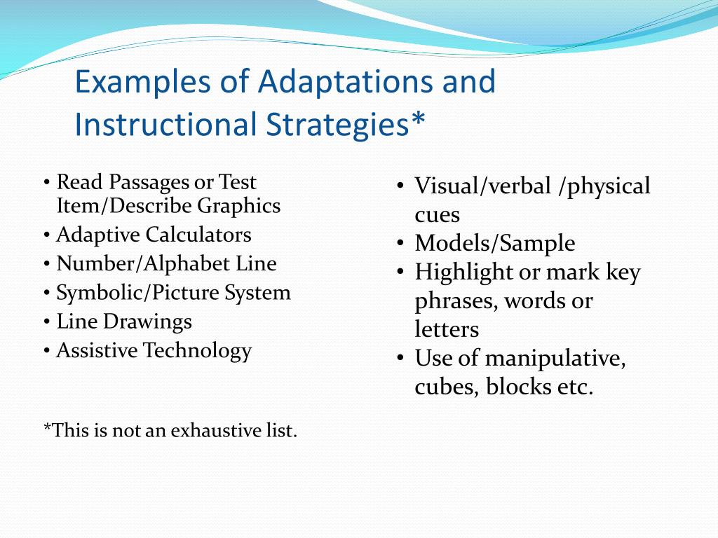 Examples of Adaptations and Instructional Strategies*