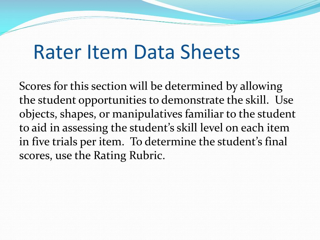 Rater Item Data Sheets