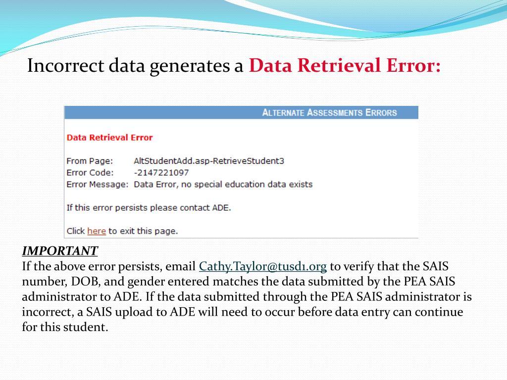 Incorrect data generates a