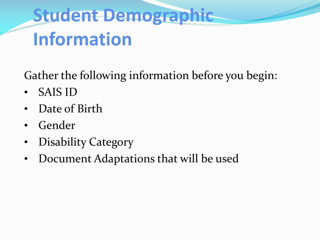 Student Demographic Information