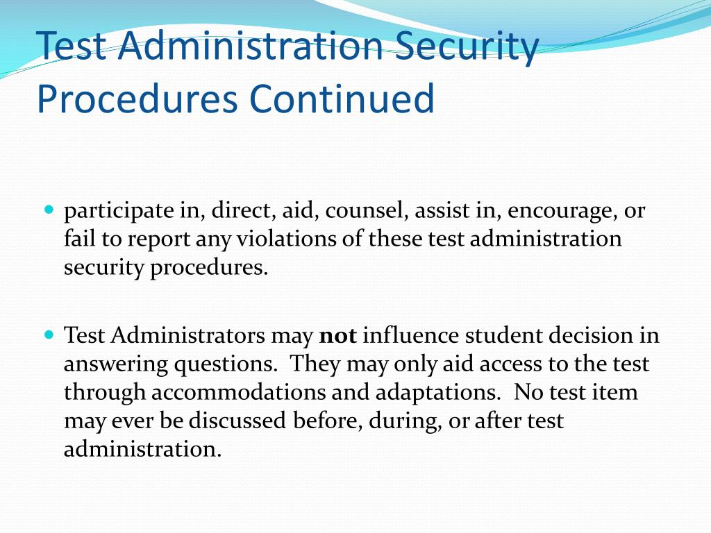 Test Administration Security Procedures Continued