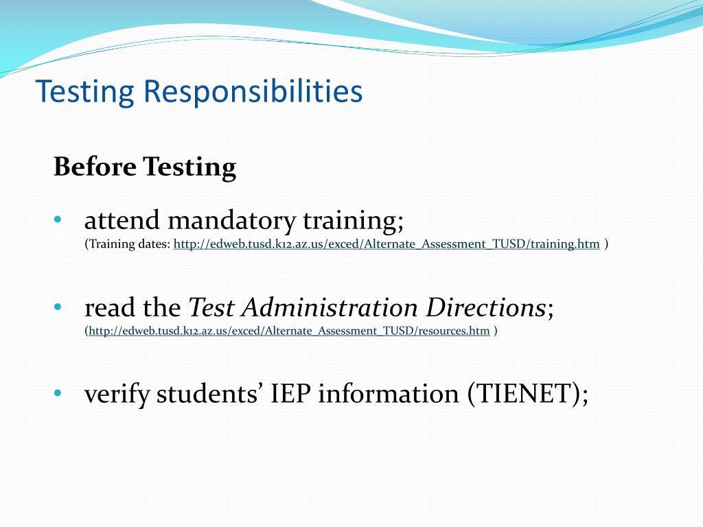 Testing Responsibilities