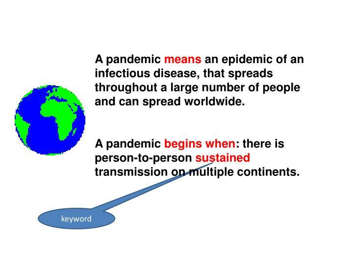 A pandemic