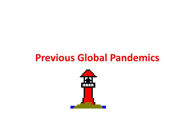 Previous Global Pandemics