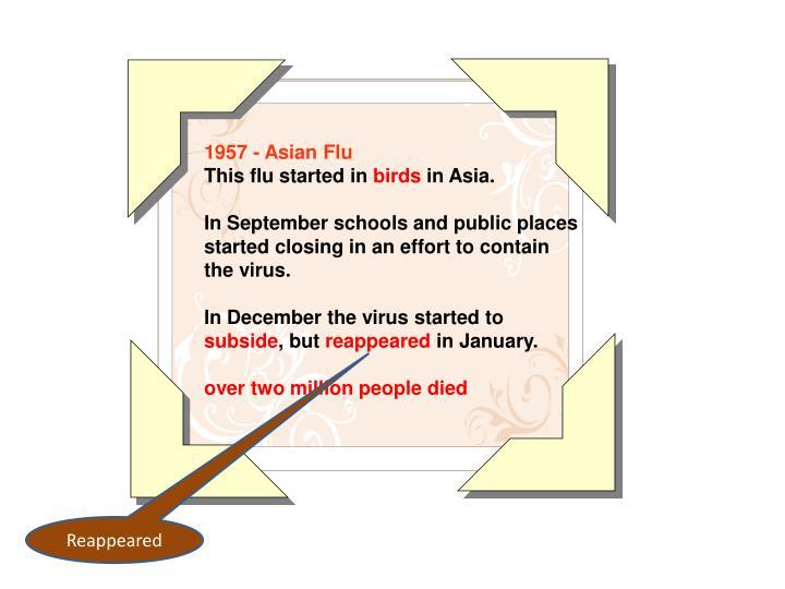 1957 - Asian Flu