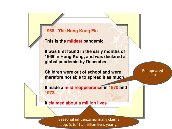 1968 - The Hong Kong Flu