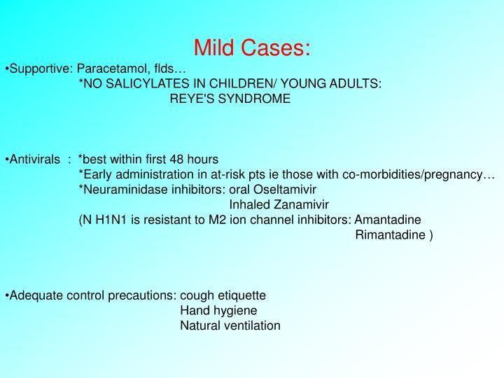 Mild Cases: