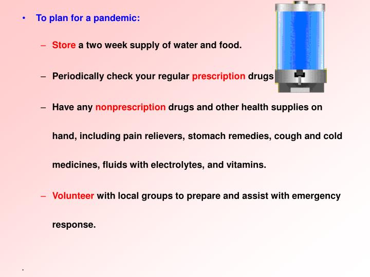 To plan for a pandemic: