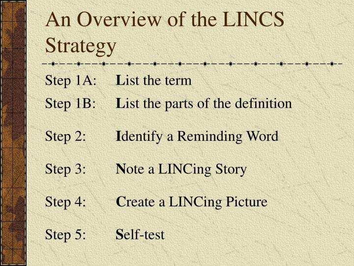 An overview of the lincs strategy