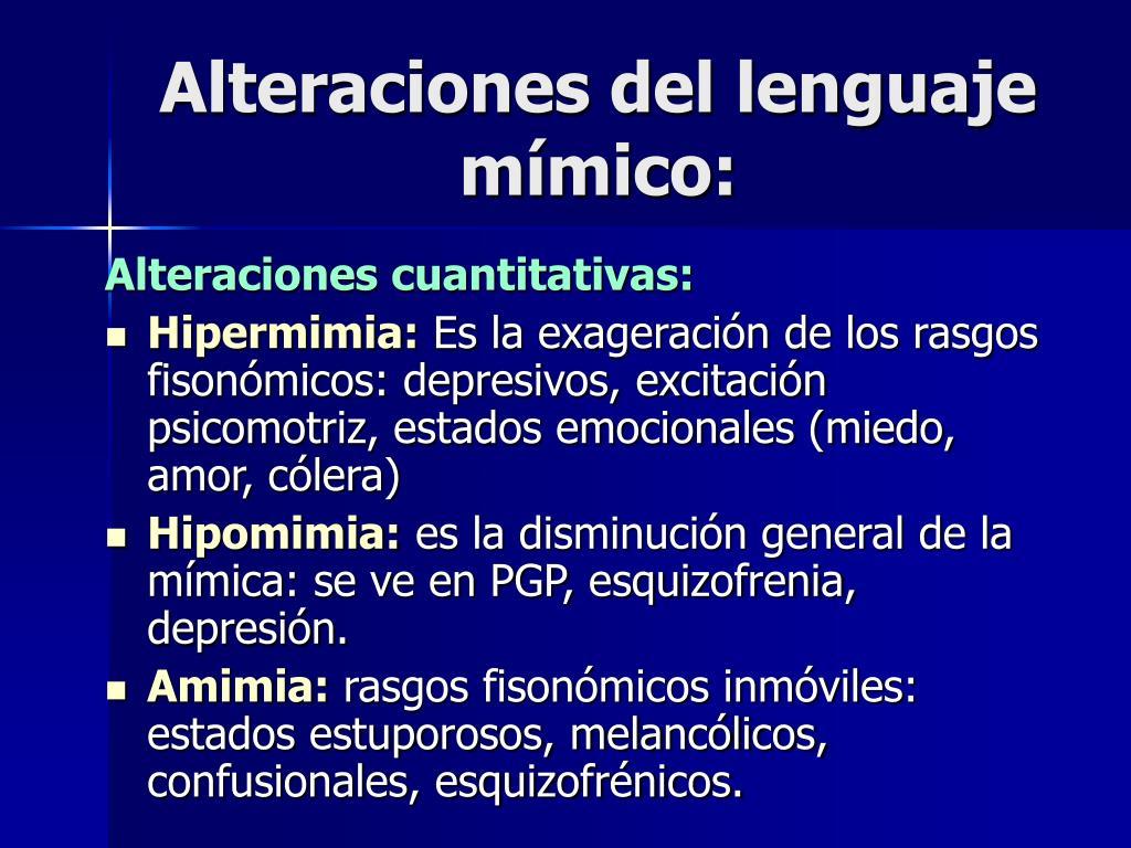 Alteraciones del lenguaje mímico:
