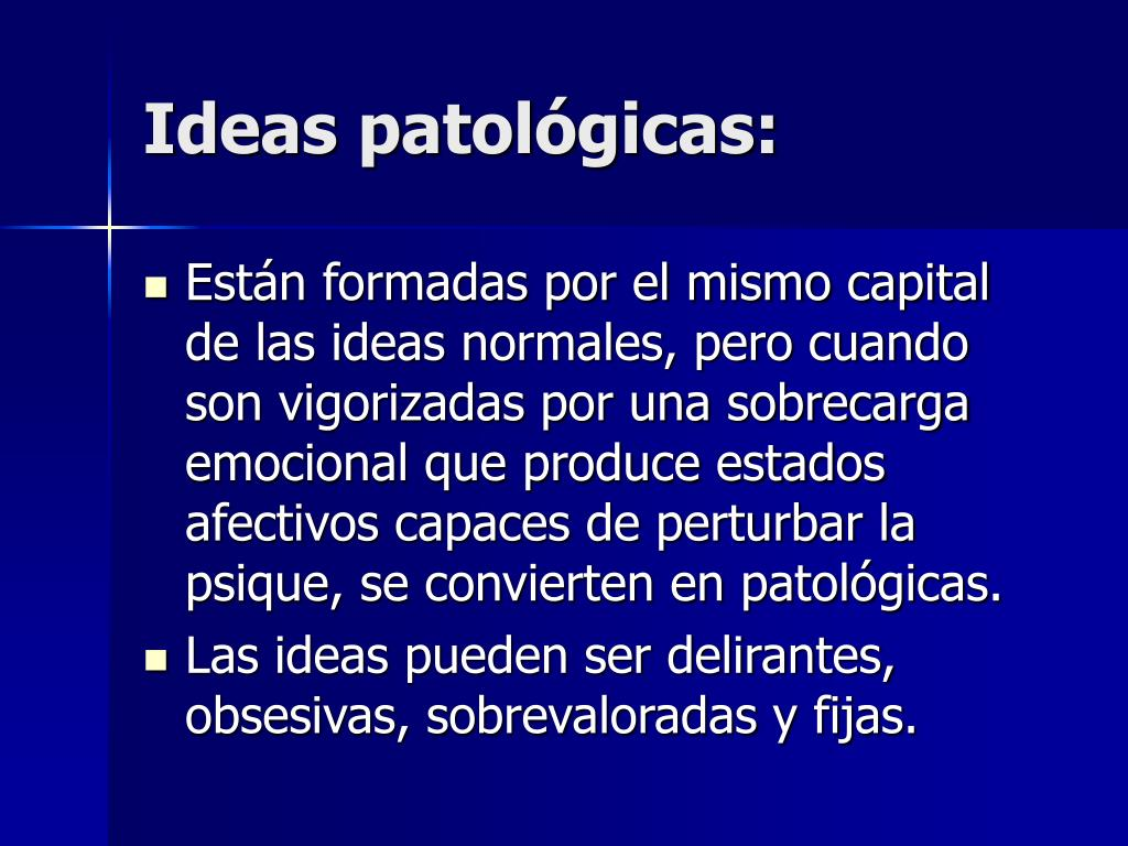 Ideas patológicas: