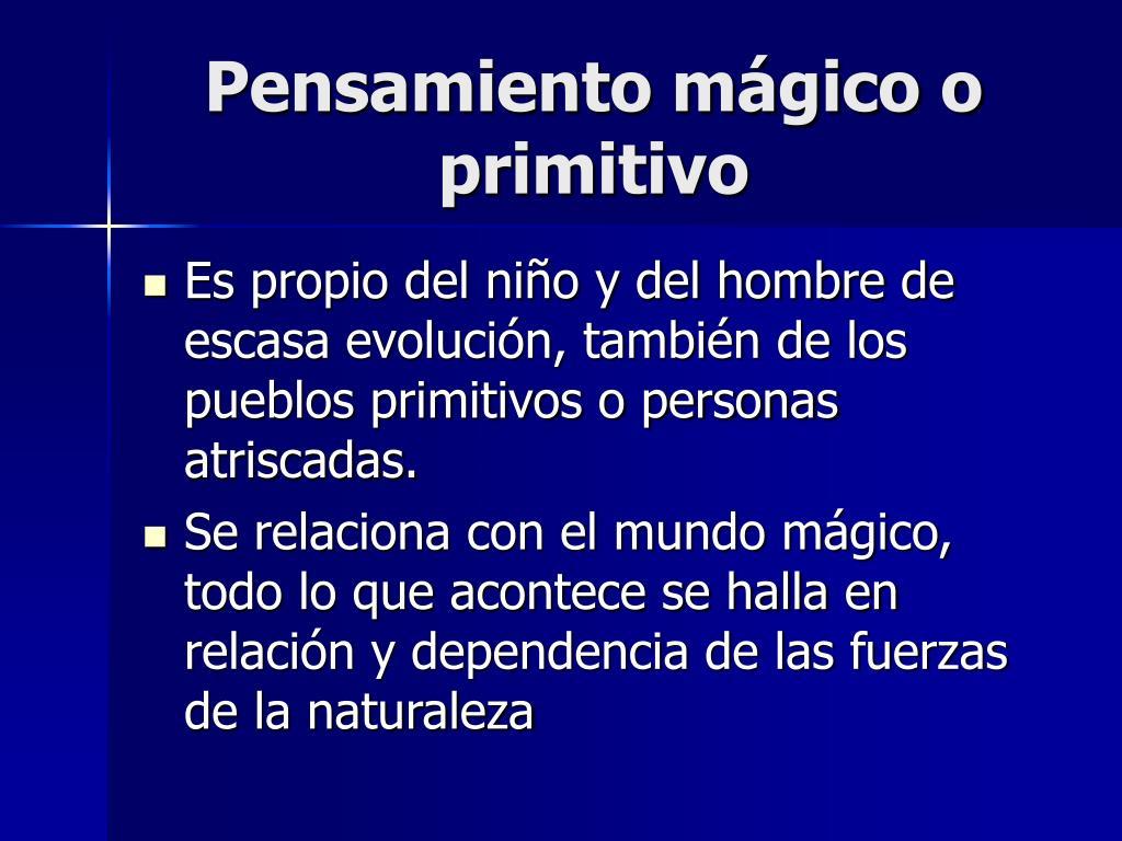 Pensamiento mágico o primitivo