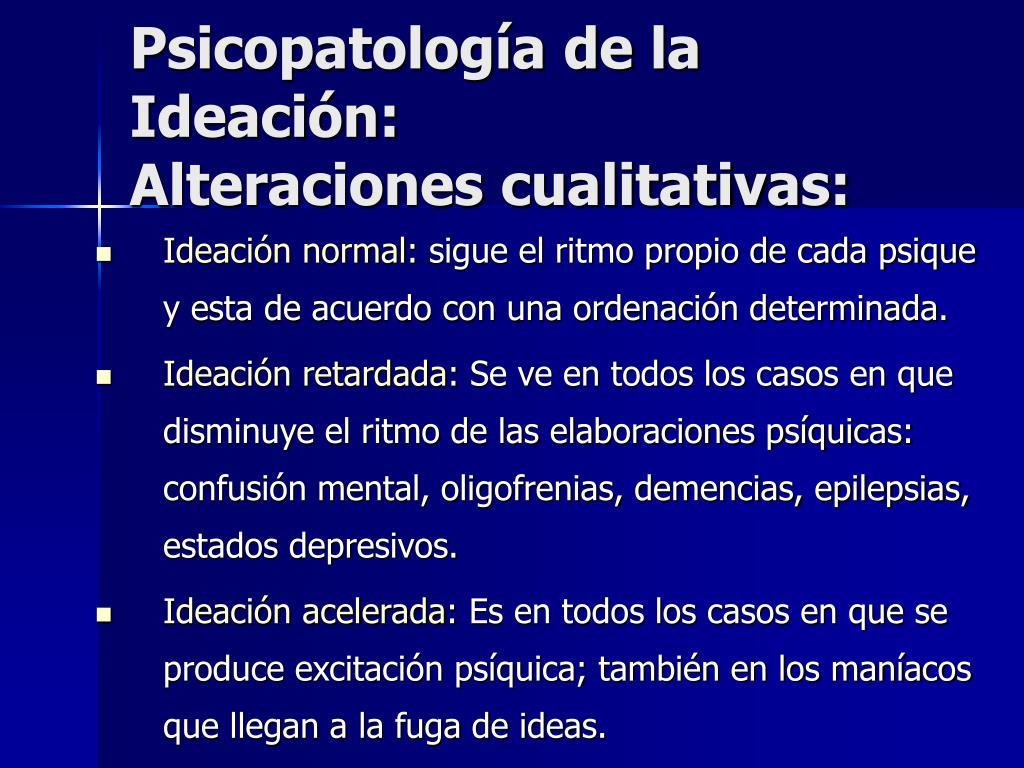 Psicopatología de la Ideación: