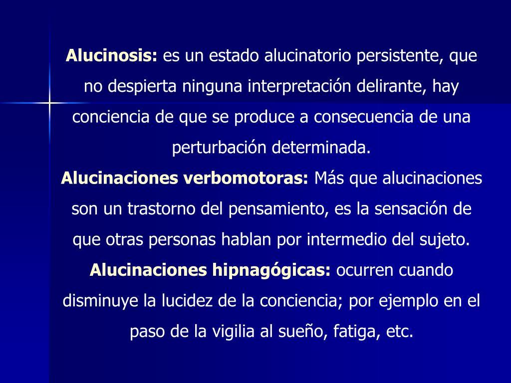 Alucinosis: