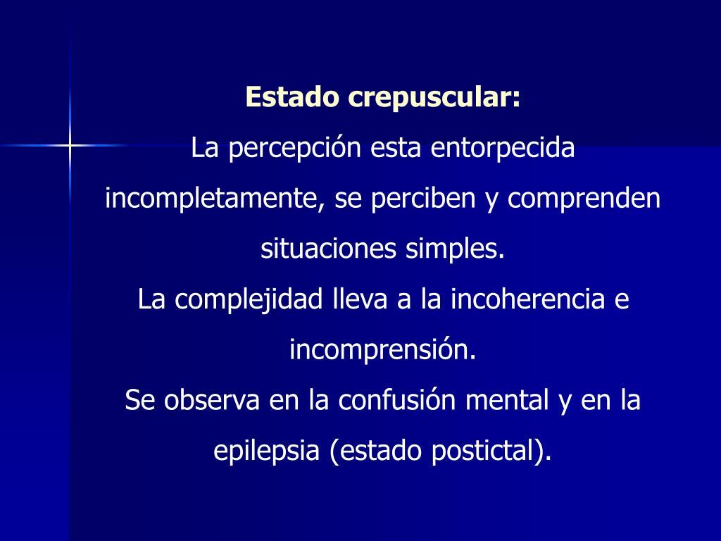 Estado crepuscular: