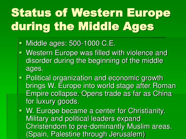 Status of western europe during the middle ages l.jpg