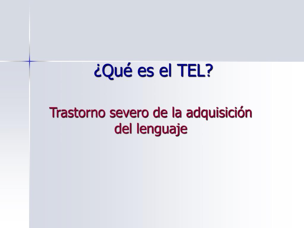PPT - El Trastorno Específico del Lenguaje (TEL