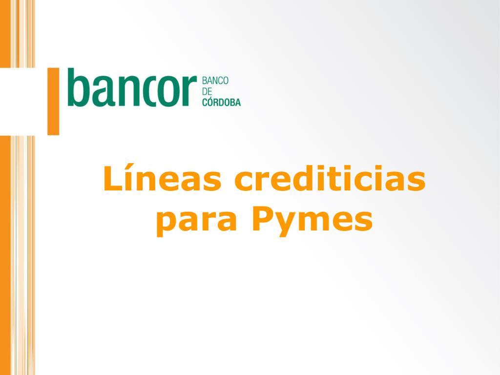 Líneas crediticias para Pymes