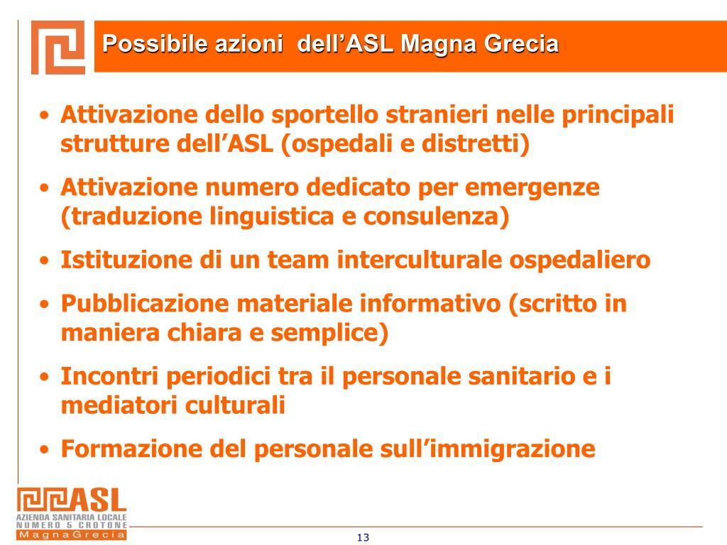 Possibile azioni  dell'ASL Magna Grecia