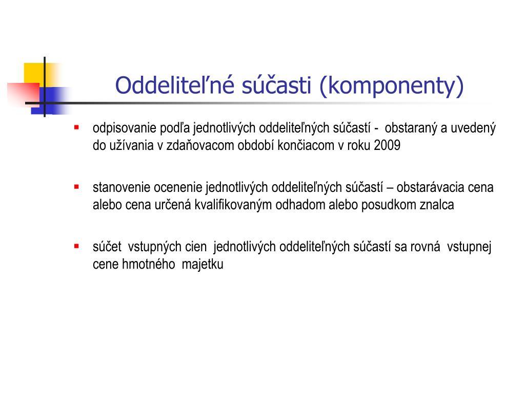 Oddeliteľné súčasti (komponenty)