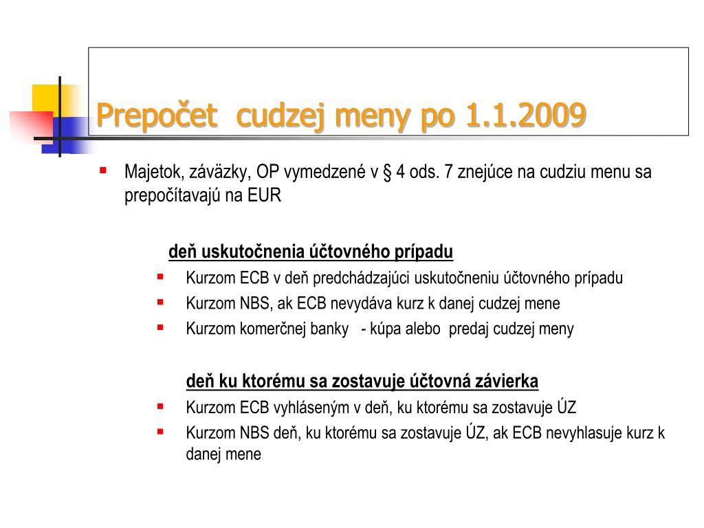 Prepočet  cudzej meny po 1.1.2009