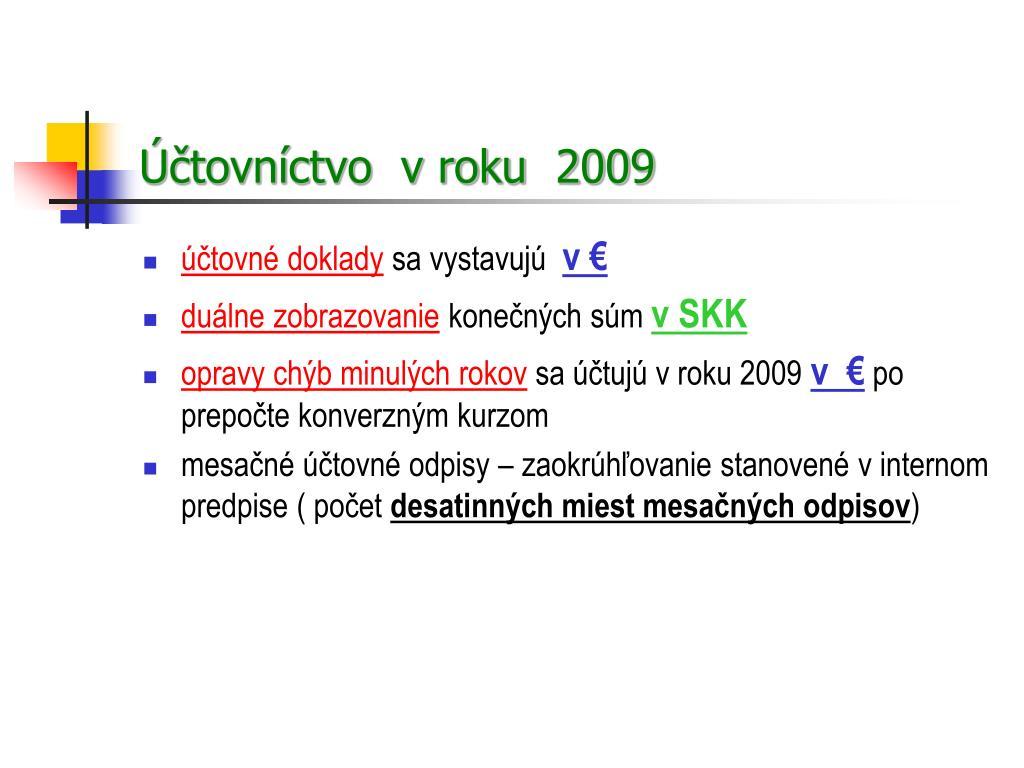 Účtovníctvo  v roku  2009