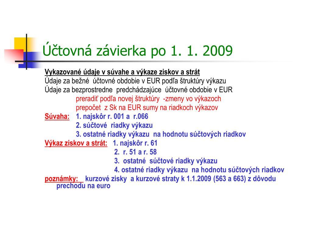 Účtovná závierka po 1. 1. 2009