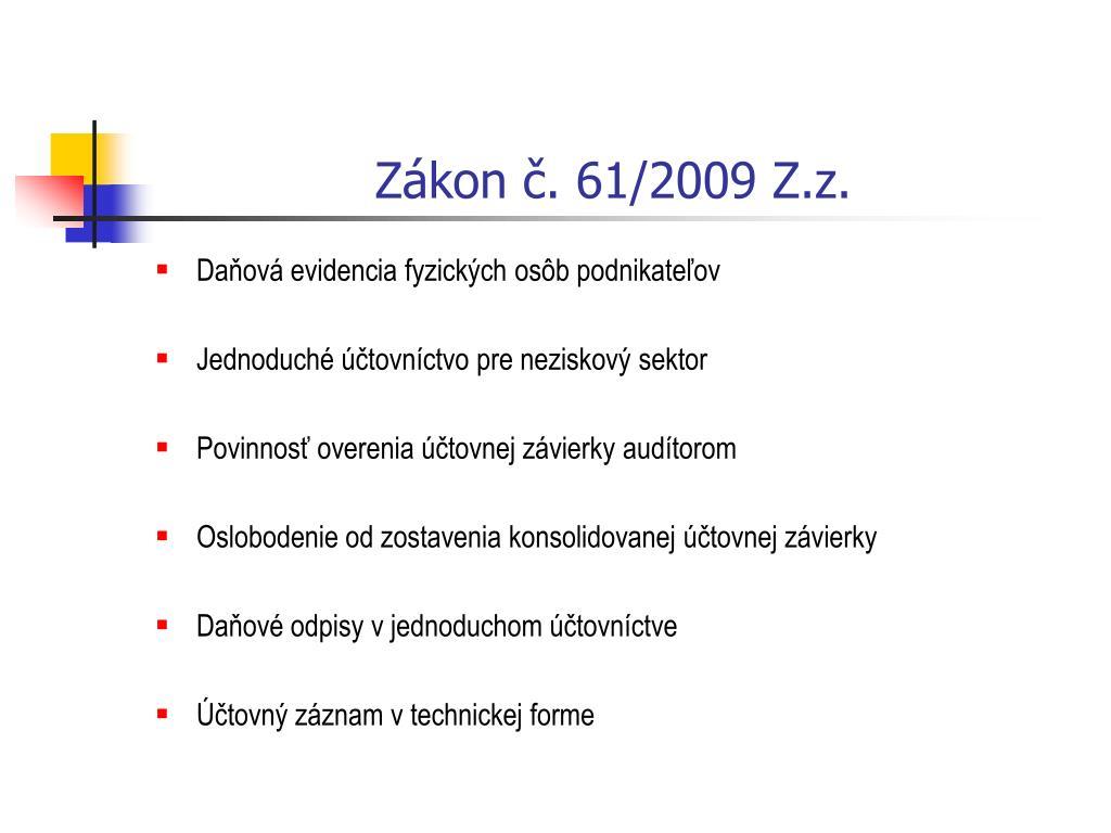 Zákon č. 61/2009 Z.z.