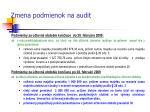 zmena podmienok na audit