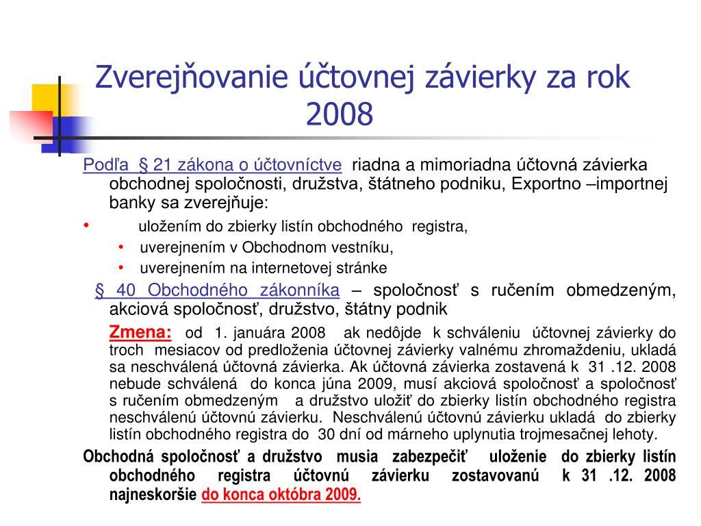 Zverejňovanie účtovnej závierky za rok 2008
