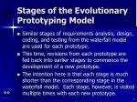 stages of the evolutionary prototyping model