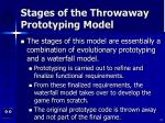 stages of the throwaway prototyping model